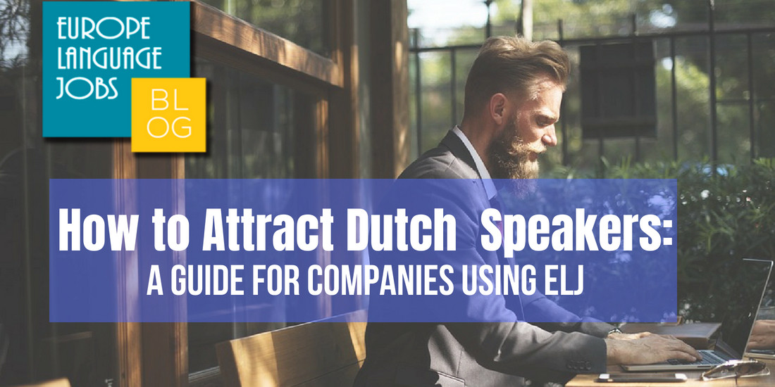 Attract dutch speakers